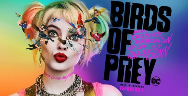 Movie Review Birds Of Prey And The Fantabulous Emancipation Of One Harley Quinn The Tidewater News The Tidewater News